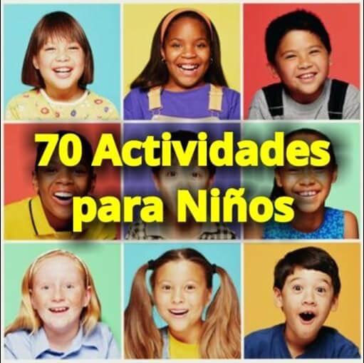 Las 70 Mejores Actividades para Niños