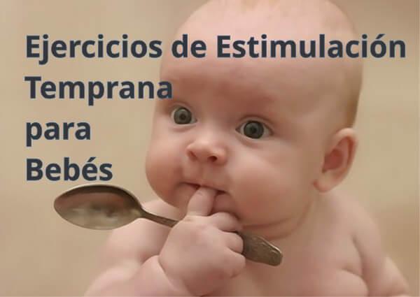 Ejercicios De Estimulacion Temprana Para Bebés De 1 A 12 Meses
