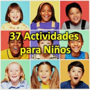 37 Actividades para Niños